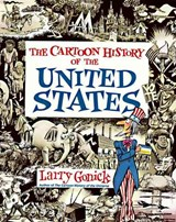 The Cartoon History of the United States | Larry Gonick |