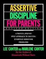 Lee Canter's Assertive Discipline for Parents | Canter, Lee ; Canter, Marlene |