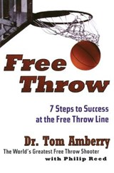 Free Throw | Amberry, Tom ; Reed, Philip |