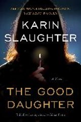 The Good Daughter | Karin Slaughter |