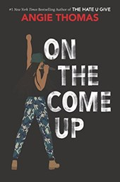 On the come up | Angie Thomas |