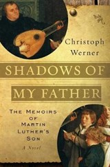 Shadows of My Father | Christoph Werner |