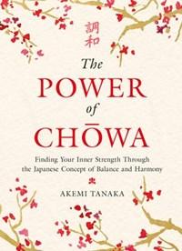 The Power of Chowa | Akemi Tanaka |