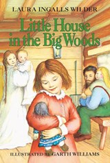 Little House in the Big Woods | Laura Ingalls Wilder |