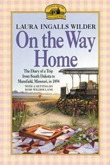 On the Way Home | Laura Ingalls Wilder |