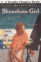 Shoeshine Girl | Clyde Robert Bulla |