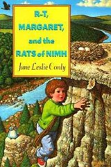 R-T, Margaret, and the Rats of NIMH | Jane Leslie Conly |