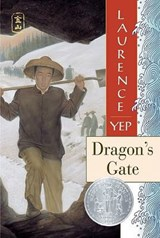 Dragon's Gate | Laurence Yep |