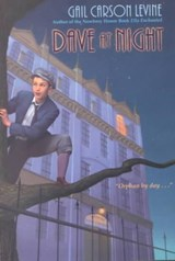 Dave at Night | Gail Carson Levine |