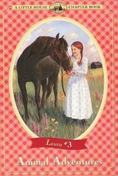 Animal Adventures | Peterson, Melissa ; Wilder, Laura Ingalls |