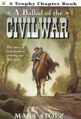 A Ballad of the Civil War | Stolz, Mary; Martinez, Sergio |
