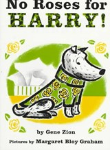 No Roses for Harry! | Gene Zion |