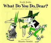 What Do You Do, Dear? | Sesyle Joslin |