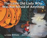 The Little Old Lady Who Was Not Afraid of Anything | Linda Williams |