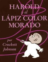 Harold Y El Lapiz Color Morado / Harold And the Purple Crayon | Johnson, Crockett ; Mlawer, Teresa |