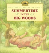 Summertime in the Big Woods | Laura Ingalls Wilder |