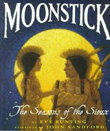 Moonstick | Eve Bunting |
