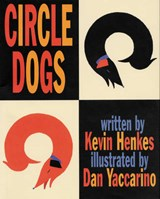 Circle Dogs | Kevin Henkes |