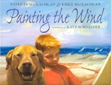 Painting the Wind | Patricia MacLachlan |