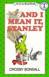 And I Mean It, Stanley | Crosby Bonsall |