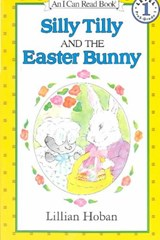 Silly Tilly and the Easter Bunny | Lillian Hoban |