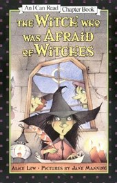 The Witch Who Was Afraid of Witches | Alice Low |