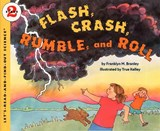 Flash, Crash, Rumble, and Roll | Franklyn M. Branley |