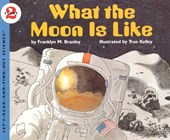 What the Moon Is Like | Franklyn Mansfield Branley |