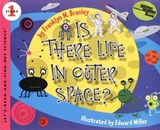 Is There Life in Outer Space? | Franklyn M. Branley |