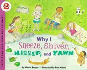Why I Sneeze, Shiver, Hiccup, & Yawn