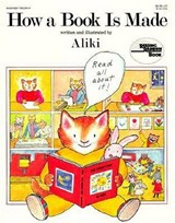 How a Book Is Made | Aliki |