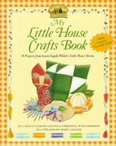 My Little House Crafts Book | Carolyn Strom Collins |