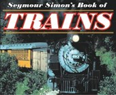 Seymour Simon's Book of Trains | Seymour Simon |