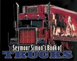 Seymour Simon's Book of Trucks | Seymour Simon |