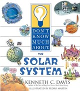 Don't Know Much About the Solar System | Kenneth C. Davis |