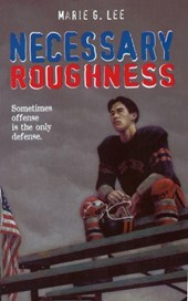 Necessary Roughness | Marie G. Lee |