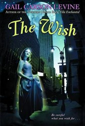The Wish | Gail Carson Levine |