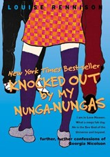 Knocked Out by My Nunga-Nungas | Louise Rennison |