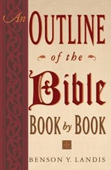 An Outline of the Bible | Benson Y. Landis |