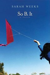 So B. It | Sarah Weeks |
