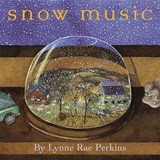 Snow Music | Lynne Rae Perkins |