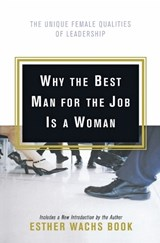 Why the Best Man for the Job Is a Woman | Esther Wachs Book |
