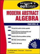 Schaum's Outline of Modern Abstract Algebra | Frank Ayres |