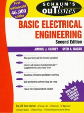 Schaum's Outline of Theory and Problems of Basic Electrical Engineering | Cathey, Jimmie J. ; Nasar, Syed A. |