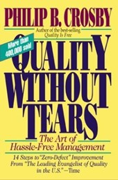 Quality Without Tears | Philip B. Crosby |