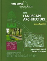 Time-Saver Standards for Landscape Architecture | Charles W. Harris |