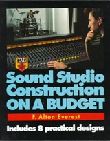 Sound Studio Construction on a Budget | F. Alton Everest |