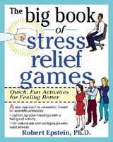 The Big Book of Stress Relief Games | Robert Epstein |