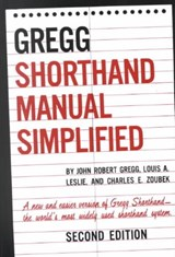 Gregg Shorthand Manual Simplified | Gregg, John Robert ; Leslie, Louis ; Zoubek, Charles |