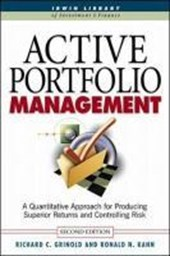 Active Portfolio Management: A Quantitative Approach for Pro | Richard C Grinold |